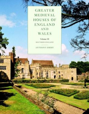 पुस्तक कवर Greater Medieval Houses of England and Wales, 1300-1500, Volume III: Southern England