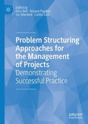 Portada del libro Problem Structuring Approaches for the Management of Projects: Demonstrating Successful Practice