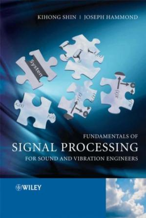 Book cover Fundamentals of Signal Processing for Sound and Vibration Engineers