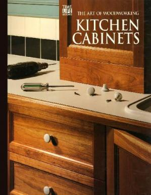 Εξώφυλλο βιβλίου The Art Of Woodworking. Kitchen Cabinets
