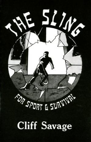 Book cover The Sling for Sport and Survival