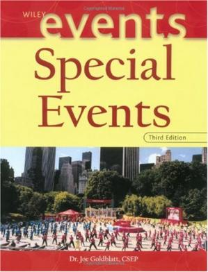 Book cover Special Events: Twenty-First Century Global Event Management (The Wiley Event Management Series)