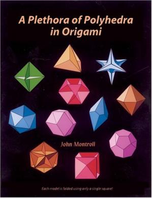 Book cover A Plethora of Polyhedra in Origami