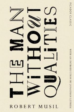 Book cover The Man Without Qualities: Picador Classic