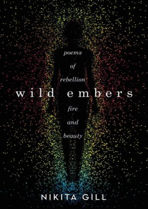 书籍封面 Wild Embers: Poems of Rebellion, Fire, and Beauty