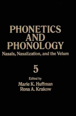 Book cover Nasals, Nasalization, and the Velum. Nasalization Velopharyngeal Function
