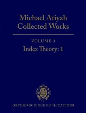Sampul buku Collected Works: Volume 3: Index Theory: 1