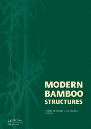 Book cover Modern Bamboo Structures: Proceedings of the First International Conference