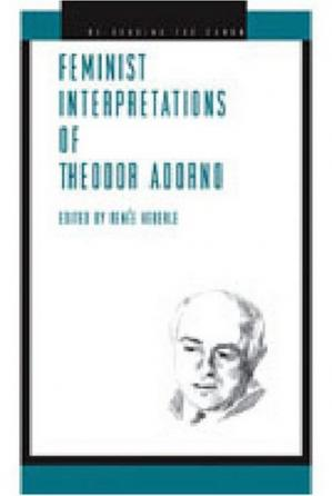 Copertina Feminist Interpretations of Theodor Adorno (Re-Reading the Canon)