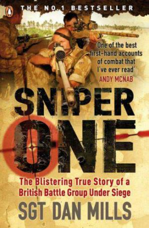 Обложка книги Sniper One- The Blistering True Story of a British Battle Group Under Siege