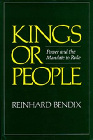 Book cover Kings or People: Power and the Mandate to Rule