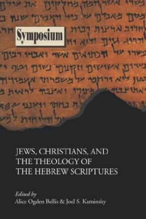 Couverture du livre Jews, Christians, and the Theology of the Hebrew Scriptures (Symposium Series)