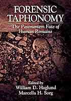 Portada del libro Forensic taphonomy : the postmortem fate of human remains