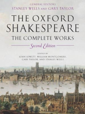 Book cover The Oxford Shakespeare: The Complete Works 2nd Edition