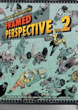 Book cover Framed Perspective, Volume 2: Technical Drawing for Shadows, Volume, and Characters