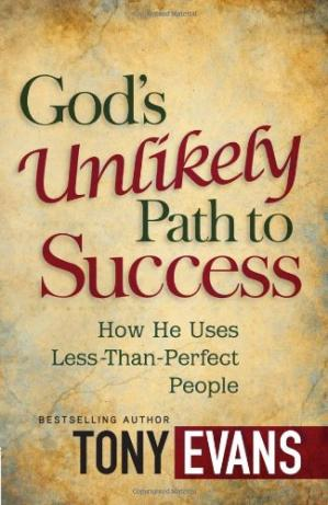 Book cover God's Unlikely Path to Success: How He Uses Less-Than-Perfect People