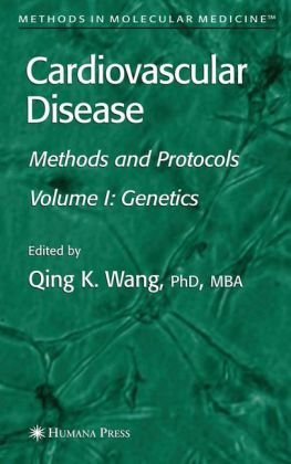 Book cover Cardiovascular Disease Vol 1 Genetics - Methods and Protocols (Methods in Molecular Medicine)