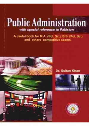 Book cover Public Administration: with special reference to Pakistan