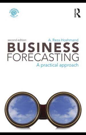 Обложка книги Business Forecasting, Second Edition A Practical Approach