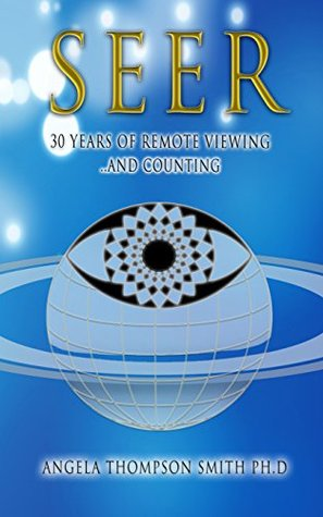 Book cover SEER: 30 Years of Remote Viewing ...and Counting