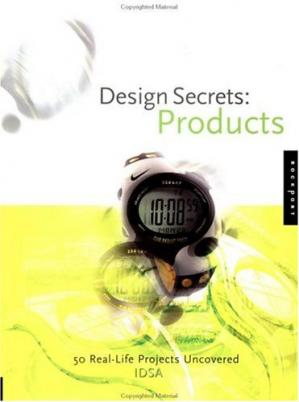 Book cover Design Secrets: Products: 50 Real-Life Product Design Projects
