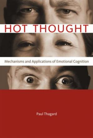 Book cover Hot Thought: Mechanisms and Applications of Emotional Cognition (Bradford Books)