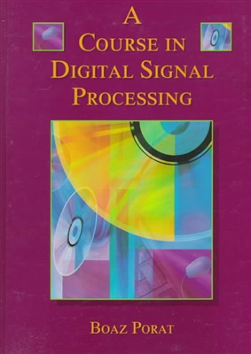 Book cover A Course in Digital Signal Processing