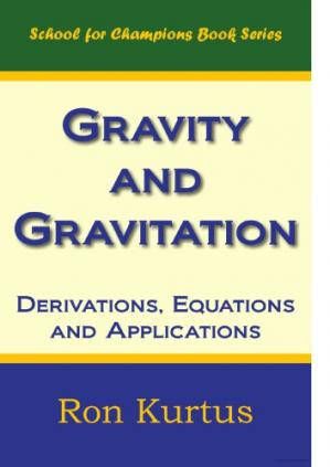 Couverture du livre Gravity and Gravitation_ Derivations, Equations and Applications