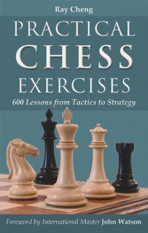 Обкладинка книги Practical Chess Exercises: 600 Lessons from Tactics to Strategy