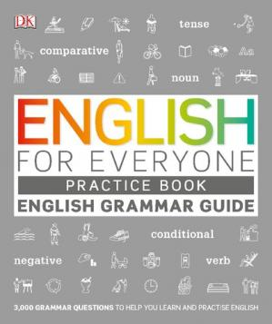 Book cover English for Everyone - English Grammar Guide - Practice Book