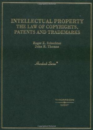 Book cover Intellectual Property: The Law of Copyrights, Patents and Trademarks