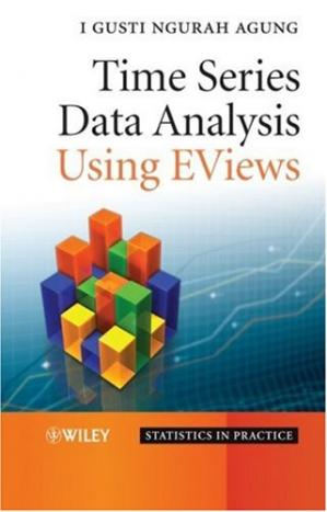 Book cover Time Series Data Analysis Using EViews (Statistics in Practice)