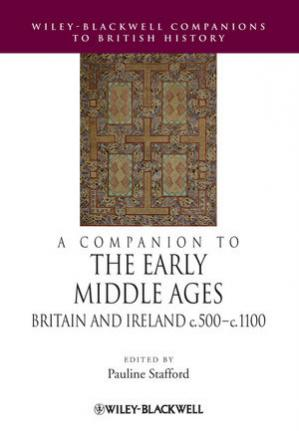 Okładka książki A Companion to the Early Middle Ages: Britain and Ireland, c.500-c.1100