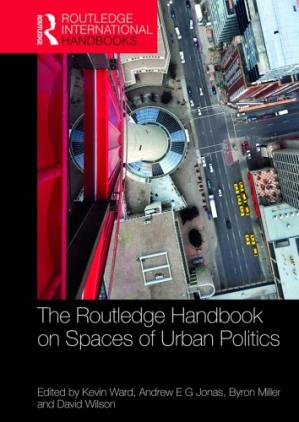 Εξώφυλλο βιβλίου The Routledge Handbook on Spaces of Urban Politics