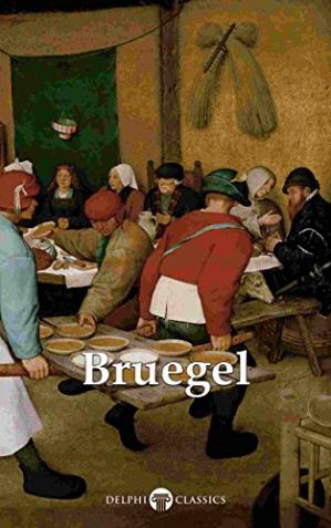 Sampul buku Delphi Complete Works of Pieter Bruegel the Elder (Illustrated)