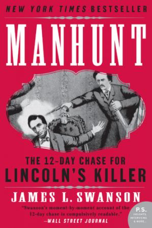 Book cover Manhunt- The Twelve-Day Chase for Lincoln's Killer