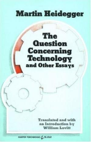 Book cover The Question Concerning Technology and Other Essays