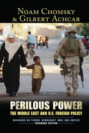 Book cover Perilous Power: The Middle East and U.S. Foreign Policy: Dialogues on Terror, Democracy, War, and Justice