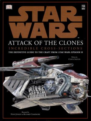 Book cover Star Wars - Incredible Cross-sections - Episode II - Attack of the Clones