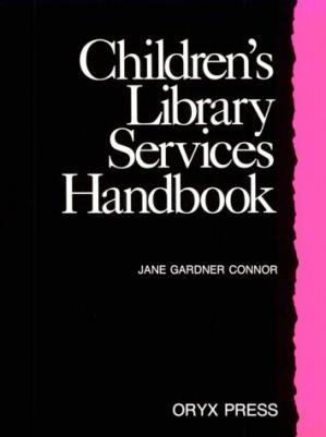 Sampul buku Children's Library Services Handbook