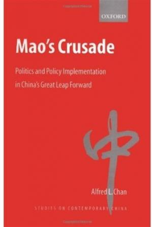 Okładka książki Mao's Crusade: Politics and Policy Implementation in China's Great Leap Forward