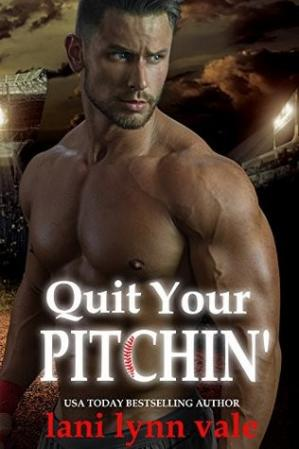 Book cover Quit Your Pitchin'