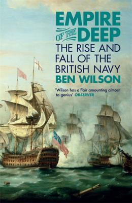 Book cover Empire of the Deep: The Rise and Fall of the British Navy