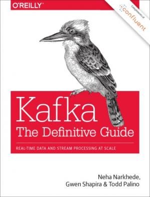 ปกหนังสือ Kafka: The Definitive Guide: Real-Time Data and Stream Processing at Scale