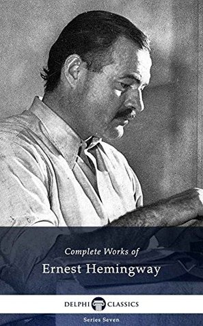 Sampul buku Delphi Complete Works of Ernest Hemingway