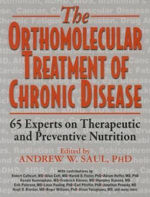 A capa do livro Orthomolecular Treatment of Chronic Disease: 65 Experts on Therapeutic and Preventive Nutrition