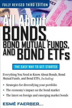 Couverture du livre All About Bonds, Bond Mutual Funds, and Bond ETFs