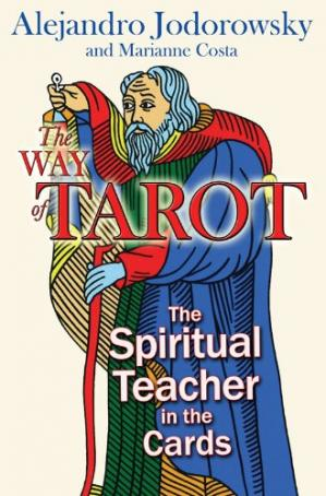 Couverture du livre The Way of Tarot: The Spiritual Teacher in the Cards