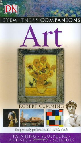 Book cover Art: Paintings, Sculpture, Artists, Styles, Schools (EYEWITNESS COMPANION GUIDES)