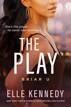 Book cover The Play (Briar U Book 3)